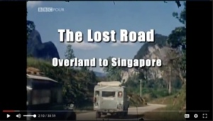 Icon BBC Timeshift The Lost Road - Overland to Singapore